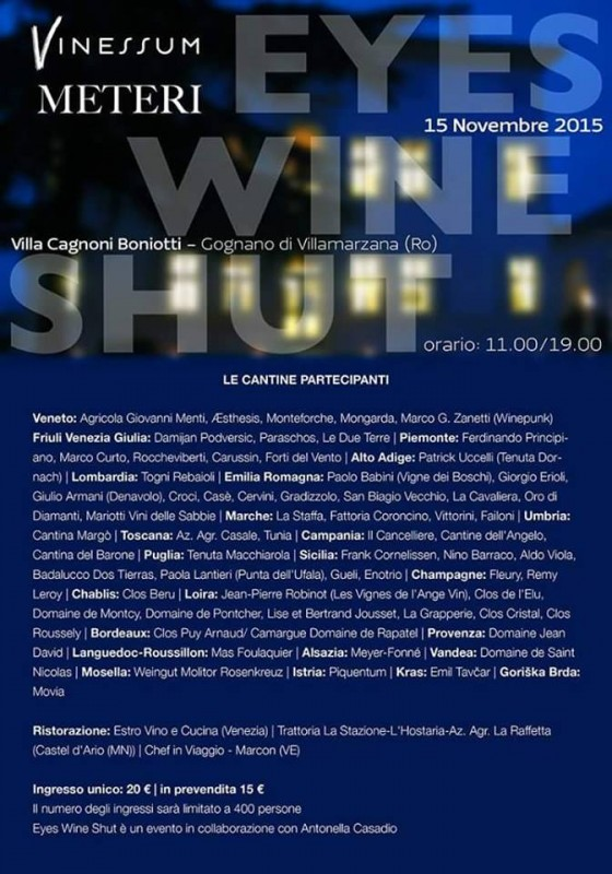 """Eyes wine shut"" 2015 a Villamarzana (RO)"